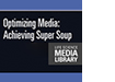 Optimizing Media: Achieving Super Soup DVD